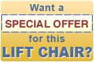 Get a Special Offer on this lift chair!